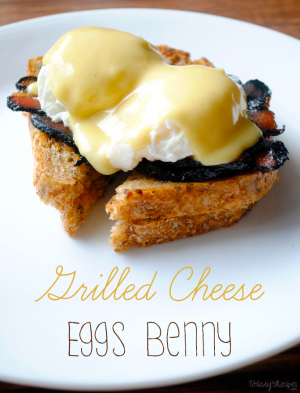 Grilled Cheese Eggs Benny